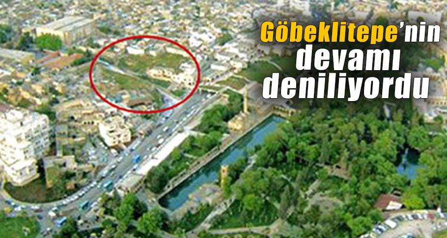 """""""11 bin yıllık 'Urfa Adamı'nın evini yıkıyorlar"""" iddiası!"""