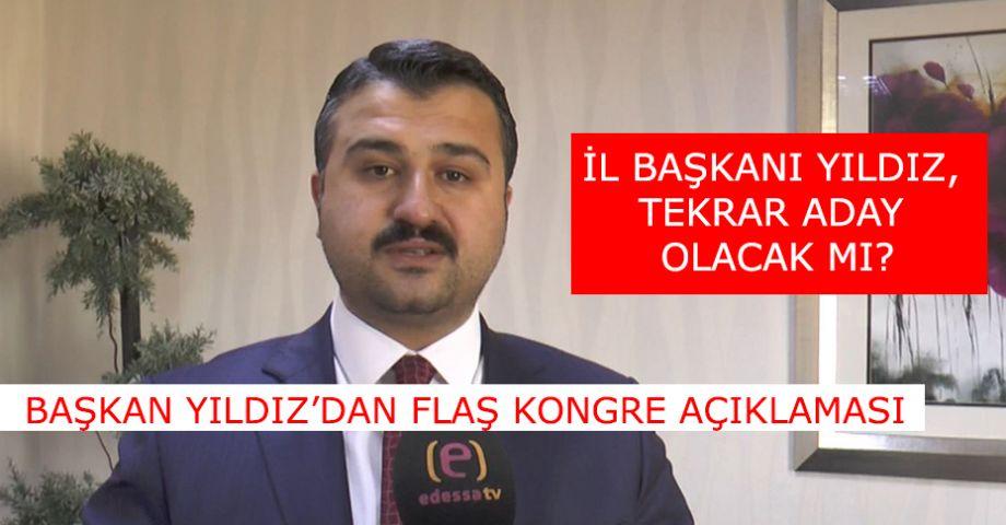 AK Parti İl Başkanı Bahattin Yıldız'dan önemli açıklamalar.(videolu)