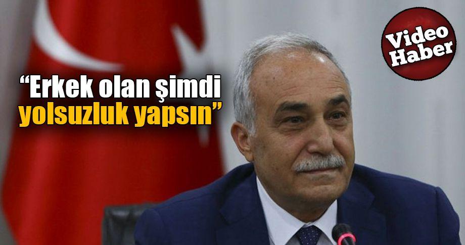 Bakan Fakıbaba resti çekti!