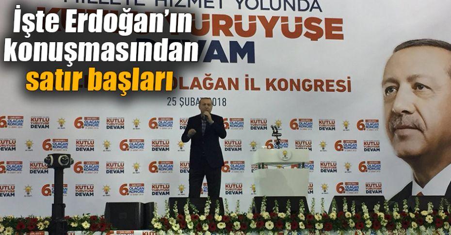 Cumhurbaşanı Erdoğan'dan önemli mesajlar