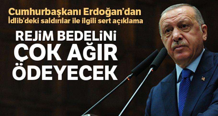 Cumhurbaşkanı Erdoğan: 'Bedelini çok ağır ödeyecekler
