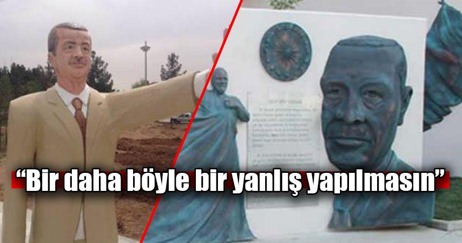 Cumhurbaşkanı Erdoğan, yapılan heykellere tepki gösterdi