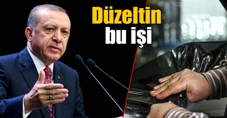 Cumhurbaşkanı Erdoğan'dan 'cam filmi' hakkında önemli açıklama!