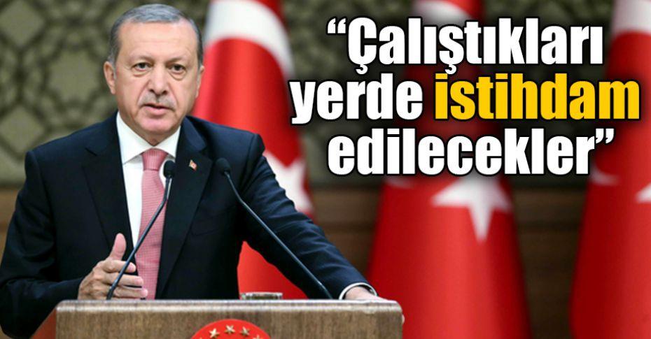 Cumhurbaşkanı Erdoğan'dan son dakika 'taşeron' açıklaması!