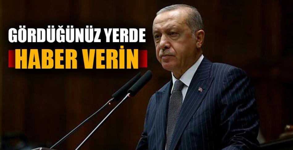 Cumhurbaşkanı Erdoğan'dan vatandaşa görev!