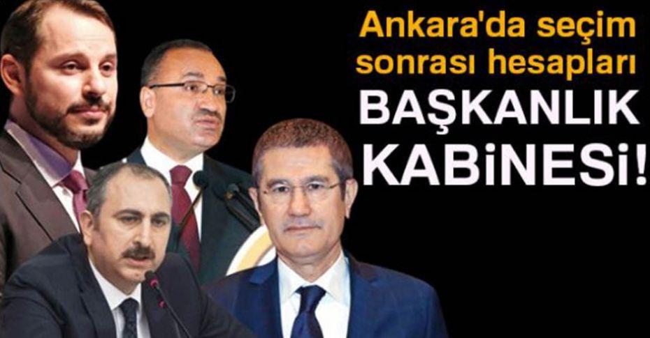 Cumhurbaşkanı Erdoğan'ın kabine hesapları
