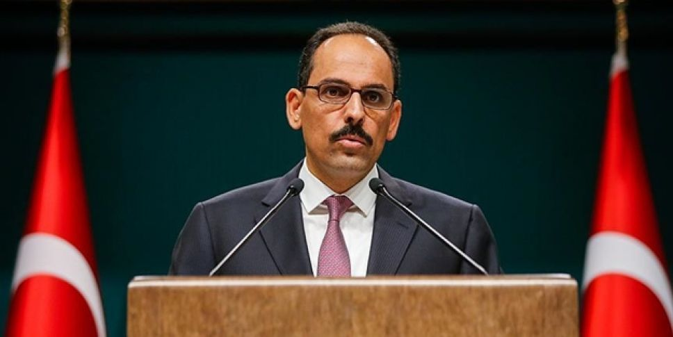 """Cumhurbaşkanlığı Sözcüsü Kalın: """"Suruç'taki Menfur Saldırıyı Şiddetle Kınıyorum"""""""