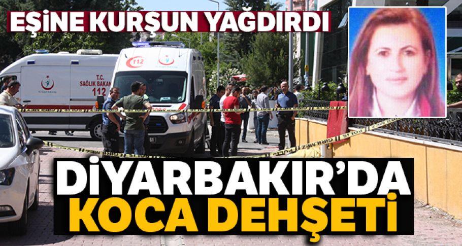 Diyarbakır'da koca dehşeti: Otomobilden inen eşine kurşun yağdırdı