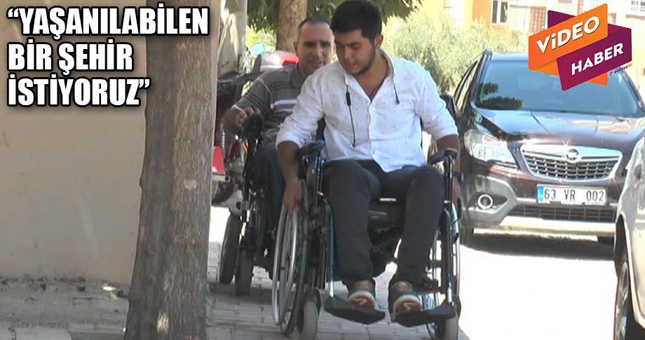 Engelli vatandaşlar yaşanan sorunlardan şikayetçi