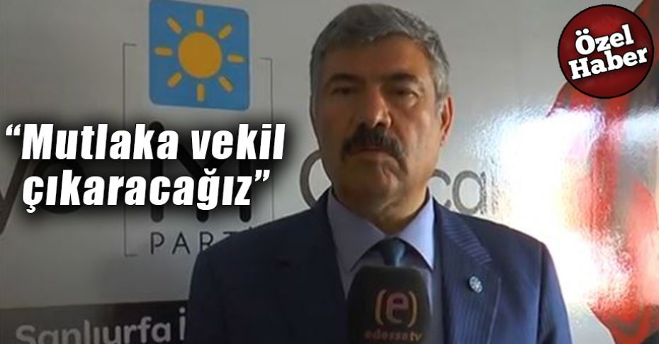 İYİ Parti Şanlıurfa İl Başkanı Oğul, iddialı konuştu
