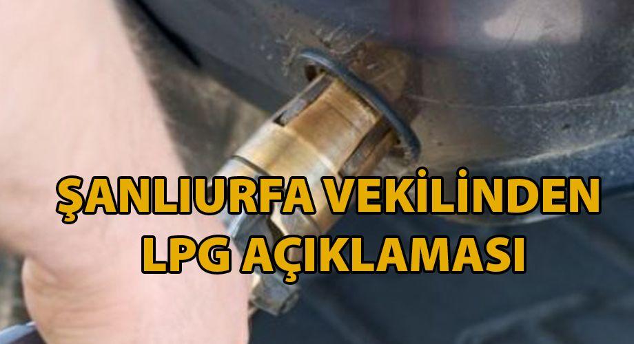 LPG ile ilgili ilk açıklama