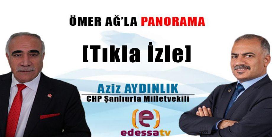 Ömer Ağ'la Panorama / 25 Haziran 2018