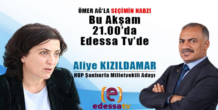 Ömer Ağ'la Seçimin Nabzı bu akşam Edessa Tv'de! / 13 Haziran 2018