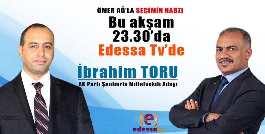 Ömer Ağ'la Seçimin Nabzı bu akşam Edessa Tv'de! / 5 Haziran 2018