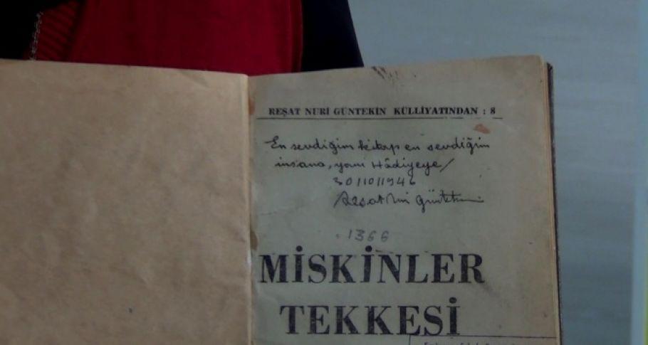 Reşat Nuri Güntekin'in, eşi için imzaladığı kitap, lise deposunda bulundu