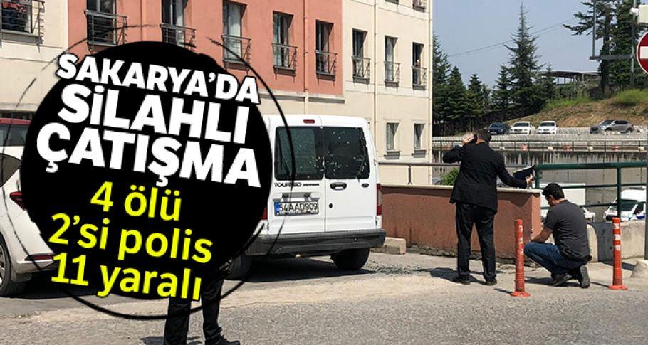 Sakarya'da silahlı çatışma: 4 ölü, 2'si polis 11 yaralı
