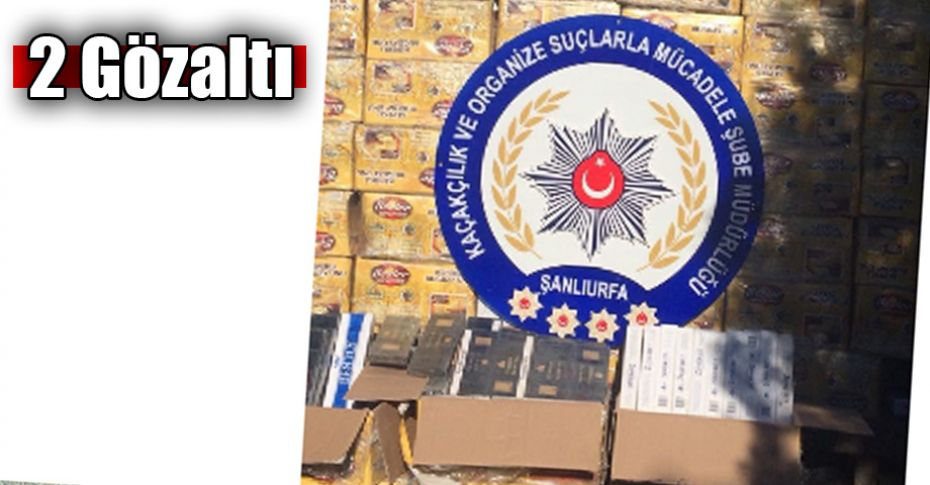 Şanlıurfa'da kaçak sigara operasyonu