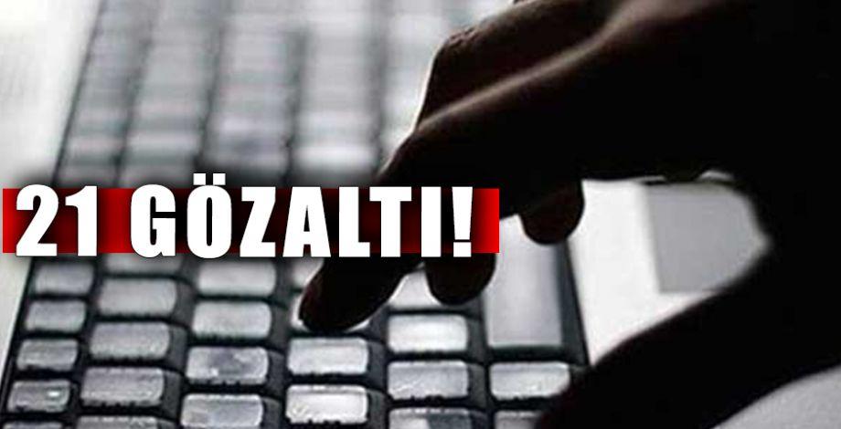 Şanlıurfa'da sosyal medya operasyonu!