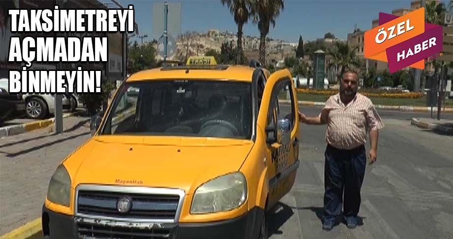 Şanlıurfa'da taksi kullanan vatandaşlar dikkat!