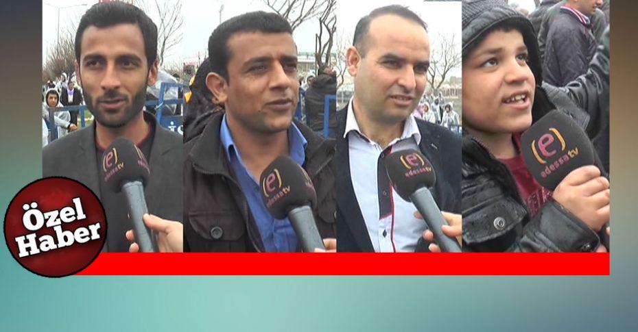 Şanlıurfalılar'dan Erdoğan yorumu