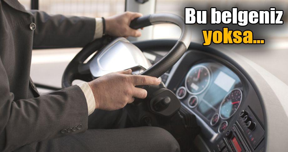 Taksiciler, dolmuşçular ve servis şoförleri dikkat!
