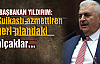 Başbakan Yıldırım'dan saldırıyla ilgili açıklama