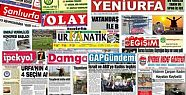 18 Eylül Şanlıurfa Gazete Manşetleri...