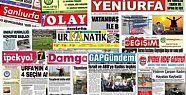 18 Temmuz Şanlıurfa Gazete Manşetleri