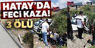 Hatay'da feci trafik kazası: 3 ölü, 2...