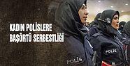 Kadın polislere başörtü serbestliği