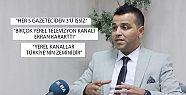 Ortakaya: Yerel televizyonlar desteklenmeli(videolu)
