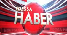 14.12.2014 EDESSA ANA HABER