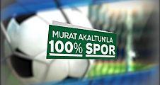 Murat Akaltun'la % 100 Spor / 16  Kasım 2017