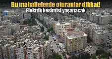 Şanlıurfa'da elektrik kesintisi!