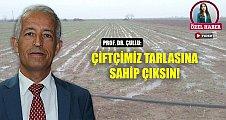 Prof. Dr. Çullu'dan flaş açıklama: Bu yağışlar yeterli değil!