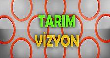 Tarım Vizyon / 24 Nisan 2018
