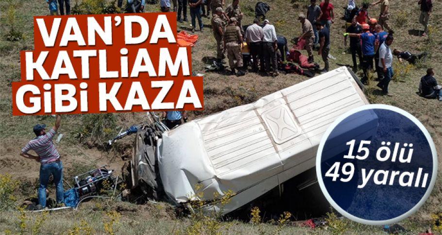 Van'da göçmenleri taşıyan minibüs takla attı: 15 ölü, 49 yaralı