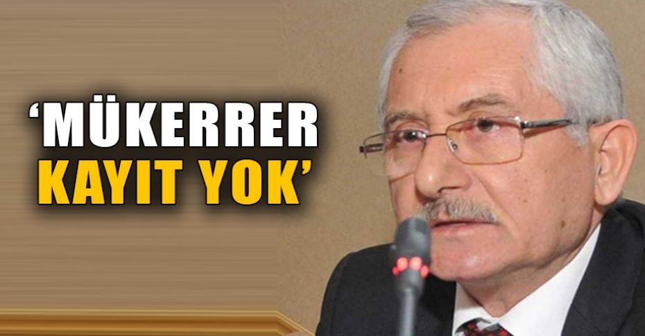 YSK Başkanı Güven'den erken seçim açıklaması